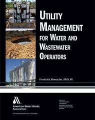 Utility Management for Water and Wastewater Operators