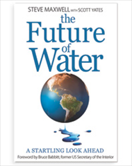 The Future of Water: A Startling Look Ahead (Paperback Edition)