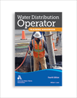 Water Distribution Operator Training Handbook, Fourth Edition