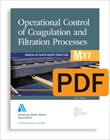 M37 Operational Control of Coagulation and Filtration Processes, Third Edition (PDF)