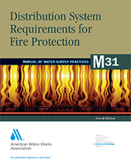 M31 (Print + PDF) Distribution System Requirements for Fire Protection, Fourth Edition