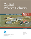 M47 (Print + PDF) Capital Project Delivery, Second Edition