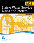 M22 Sizing Water Service Lines and Meters, Third Edition
