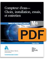 M6 Compteur d'eau - Choix, installation, essais, et entretien, Cinquieme edition