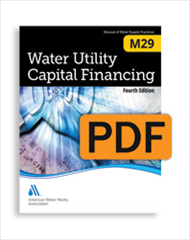 M29 Water Utility Capital Financing, Fourth Edition (PDF)
