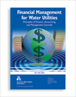 Financial Management for Water Utilities  (Print + PDF)