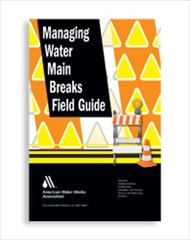 Managing Water Main Breaks (Print + PDF)