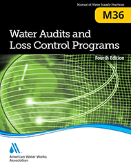 M36 (Print + PDF) Water Audits and Loss Control Programs, Fourth Edition