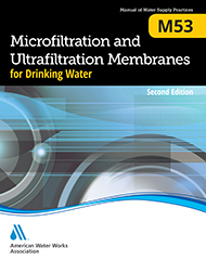 M53 (Print + PDF) Microfiltration and Ultrafiltration Membranes for Drinking Water