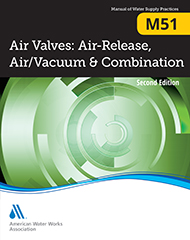 M51 (Print + PDF) Air Valves: Air-Release, Air/Vacuum, and Combination, Second Edition