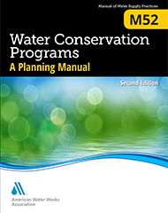 M52 Water Conservation Programs - A Planning Manual, Second Edition