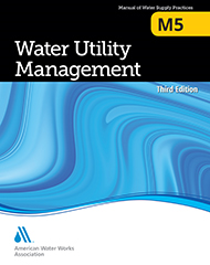 M5 Water Utility Management, Third Edition