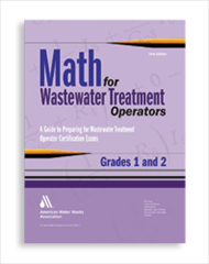 Math for Wastewater Treatment Operators, Grades 1 & 2