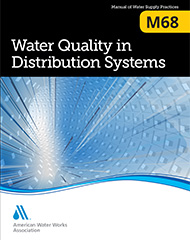 M68 (Print + PDF) Water Quality in Distribution Systems
