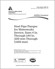 AWWA C207-18 Steel Pipe Flanges for Waterworks Service—Sizes 4 In. Through 144 In. (100 mm Through 3,600 mm)