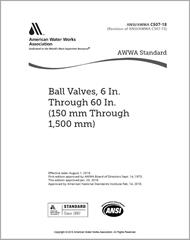 AWWA C507-18 Ball Valves, 6 In. Through 60 In. (150 mm Through 1,500 mm)
