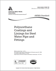 AWWA C222-18 Polyurethane Coatings and Linings for Steel Water Pipe and Fittings