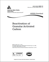 AWWA B605-18 Reactivation of Granular Activated Carbon