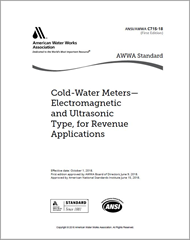 AWWA C715-18 Standard for Cold Water Meters—Electromagnetic and Ultrasonic Type for Revenue Applications
