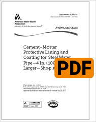 AWWA C205-18 Cement–Mortar Protective Lining and Coating for Steel Water Pipe - 4 In. (100 mm) and Larger - Shop Applied (PDF)