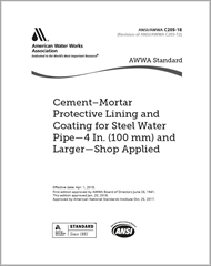 AWWA C205-18 (Print + PDF) Cement–Mortar Protective Lining and Coating for Steel Water Pipe 4 In. (100 mm) and Larger—Shop Applied