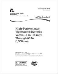 AWWA C519-18 High Performance Waterworks Butterfly Valves – 3 In. (75 mm) through 60 In. (1,500 mm)