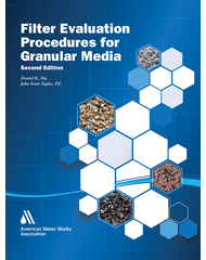 Filter Evaluation Procedures for Granular Media (Print + PDF)