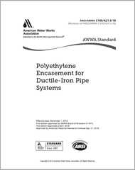 AWWA C105/A21.5-18 (Print + PDF) Polyethylene Encasement for Ductile-Iron Pipe Systems