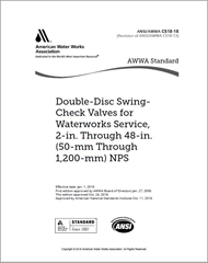 AWWA C518-18 Double-Disc Swing-Check Valves for Waterworks Service 2-in. Through 48-in.(50-mm Through 1,200-mm) NPS