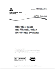 AWWA B112-19 Microfiltration and Ultrafiltration Membrane Systems