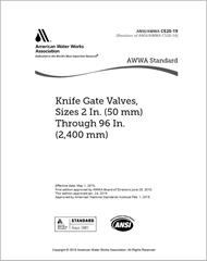 AWWA C520-19 Knife Gate Valves, Sizes 2 In. (50 mm) Through 96 In. (2,400 mm)