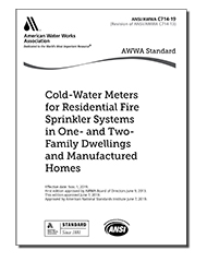 AWWA C714-19 Cold-Water Meters for Residential Fire Sprinkler Systems in One- and Two-Family Dwellings and Manufactured Homes
