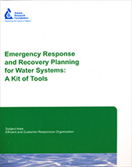 Emergency Response and Recovery Planning for Water Systems: A Kit of Tools