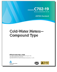 AWWA C702-19 Cold Water Meters—Compound Type
