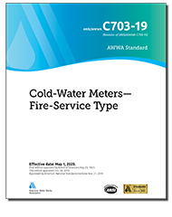 AWWA C703-19 Cold-Water Meters—Fire-Service Type