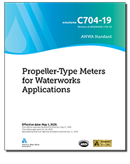 AWWA C704-19 Propeller-Type Meters for Waterworks Applications