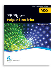 M55 (Print + PDF) PE Pipe - Design and Installation, Second Edition