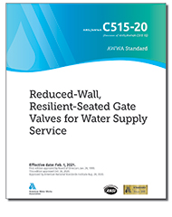 AWWA C515-20 Reduced-Wall, Resilient-Seated Gate Valves for Water Supply Service