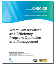 AWWA G480-20 Water Conservation and Efficiency Program Operation and Management