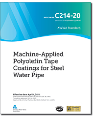 AWWA C214-20 Machine-Applied Polyolefin Tape Coatings for Steel Water Pipe