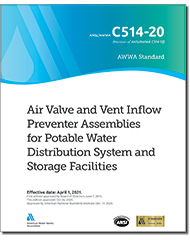 AWWA C514-20 Air Valve and Vent Inflow Preventer Assemblies for Potable Water Distribution System and Storage Facilities